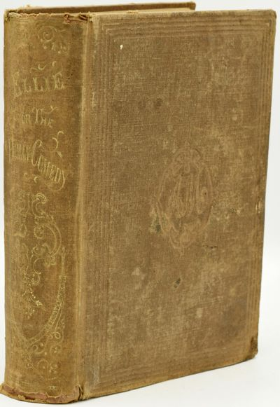 Richmond: A. Morris, Publisher, 1855. First Edition. Hard Cover. Good binding/hardcover. A sturdy if...