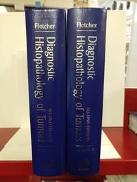 Diagnostic Histopathology of Tumors: 2-Volume Set (DIAGNOSTIC HISTOPATHOLOGY OF TUMORS (FLETCHER))