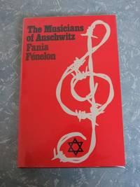 The Musicians of Auschwitz by Fenelon, Fania - 1977