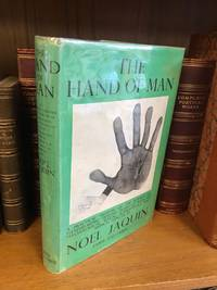 THE HAND OF MAN: A PRACTICAL TREATISE OF THE SCIENCE OF HAND-READING, DEALING IN DETAIL WITH ITS PSYCHOLOGICAL , SEXUAL, SUPERSTITIOUS AND MEDICAL ASPECTS