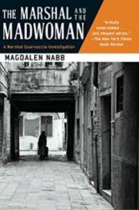 image of The Marshal and the Madwoman (A Florentine Mystery)