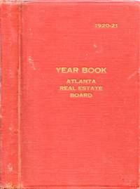 Year Book, 1920-21 of the Atlanta Real Estate Board