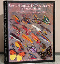 Rare and Unusual Fly Tying Materials: A Natural History. Volume 2 - Birds and Mammals