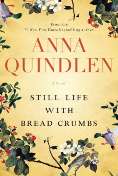 9781400065752 - Still Life with Bread Crumbs: A Novel by