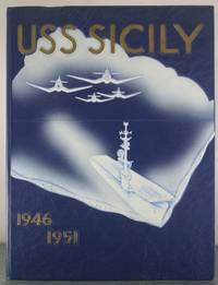 USS Sicily, 1946-1951 [Deployment Cruise Book]