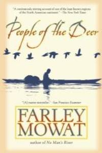 People of the Deer (Death of a People) by Farley Mowat - Paperback - 2004-03-08 - from Books Express and Biblio.co.uk