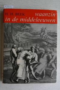Waanzin in De Middleleeuwen. Beeld Van De Gestoorde En Bemoeienis Met De  Zieke.