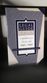 image of Legal Guide for Day-to-Day Church Matters: a Handbook for Pastors and Church Members