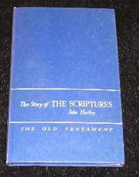 The Story of the Scriptures Book 1