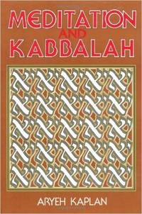 Meditation and Kabbalah by  Rabbi  Aryeh - Paperback - 1989 - from Amazing Bookshelf, Llc and Biblio.com