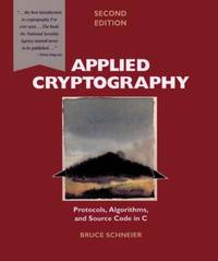 image of Applied Cryptography: Protocols, Algorithms, and Source Code in C