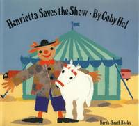 Henrietta Saves the Show.