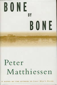 BONE BY BONE. by  Peter Matthiessen - First Edition - (1999) - from Bookfever.com, IOBA and Biblio.com