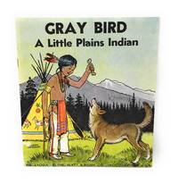 Gray Bird, a Little Plains Indian