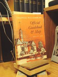 Colonial Williamsburg: Official Guidebook