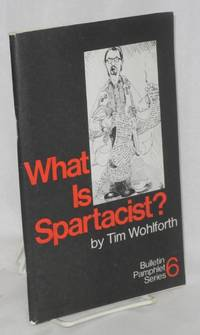 image of What is Spartacist? Second edition