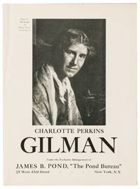 [Broadsheet]: Charlotte Perkins Gilman. Under the Exclusive Management of James B. Bond