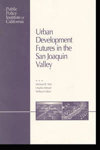 Urban Development Futures in the San Joaquin Valley
