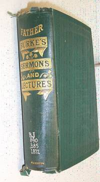 Father Burke's Sermons and Lectures