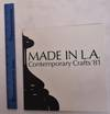 View Image 1 of 2 for Made in L.A.: Contemporary Crafts '81 Inventory #173427