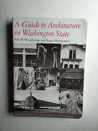 A Guide to Architecture in Washington State. An Environmental Perspective