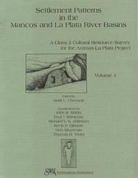 Settlement Patterns in the Mancos and La Plata River Basins - a Class 2  Cultural Resource Survey for the Animas-La Plata Project - Volume 1