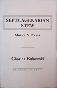 Septuagenarian Stew - Stories & Poems (Uncorrected Proof)