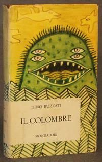 IL COLOMBRE E ALTRI CINQUANTA RACCONTI (Opere di Dino Buzzati, VI)