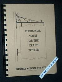 TECHNICAL NOTES FOR THE CRAFT POTTER