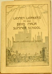 WOMEN WORKERS AT THE BRYN MAWR SUMMER SCHOOL