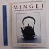 View Image 1 of 3 for Mingei: Masterpieces of Japanese Folkcraft Inventory #176626