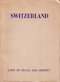 image of Switzerland - Land of Peace and Liberty
