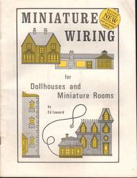 Miniature Wiring for Doll houses and Miniature Rooms; Pepperwood Farm Doll House Construction Plans; 17th Century Salt Box in Miniature Directions Step by Step.