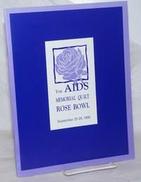 The AIDS Memorial Quilt: The Rose Bowl [program] September 22-24, 1995