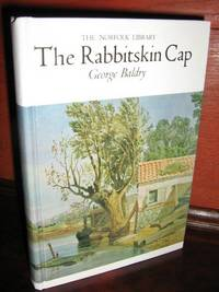 The Rabbitskin Cap by  George Baldry - Hardcover - Reprint - 1976 - from Brass DolphinBooks and Biblio.com