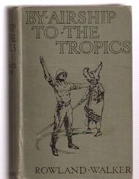 image of By Airship to the Tropics: the Amazing Adventures of Two Schoolboys