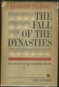 FALL OF THE DYNASTIES The Collapse of the Old Order, 1905-1922
