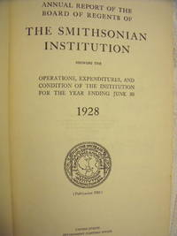 Annual Report of the Board of Regents of the Smithsonian Institution 1928