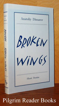 Broken Wings (Ukrainian Short Fiction in English)
