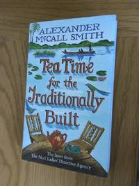 Tea Time For The Traditionally Built      **1st edition/1st printing**