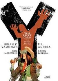 image of Y: The Last Man, Book 3, Deluxe Edition