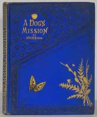 image of A Dog's Mission; or, The Story of the Old Avery House, and other stories
