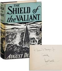 The Shield of the Valiant [Inscribed & Signed] by  August DERLETH - Hardcover - Reprint - 1945 - from Lorne Bair Rare Books and Biblio.com