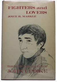 Fighters and Lovers: Theme in the Novels of John Updike