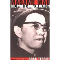 Madame Mao  The White-Boned Demon: Revised Edition