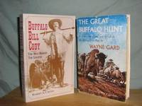 Buffalo Bill Cody, The Man Behind The Legend, + Another