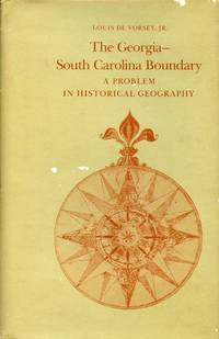 The Georgia-South Carolina Boundary: A Problem in Historical Geography