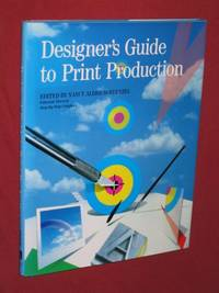 Designer's Guide to Print Production: A Step-by-Step Publishing Book