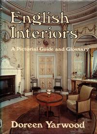 image of English Interiors: A Pictorial Guide and Glossary
