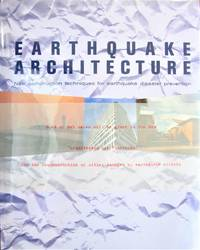image of Earthquake Architecture. New Construction Techniques for Earthquake Disaster Prevention